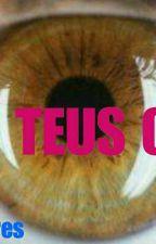 Aos teus olhos  by AndrezaSoares22