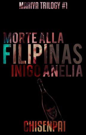 Morte Alla Filipinas Inigo Anelia by CHISENPAI