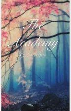 The Academy by Lisaaa1217