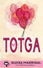 TOTGA (Candy Stories #4) by TheCatWhoDoesntMeow