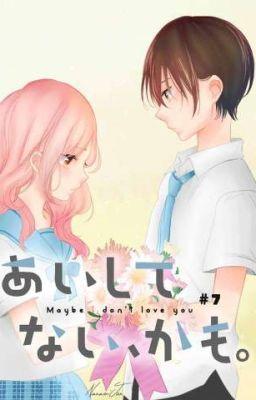 Đọc truyện [ Truyện Tranh Ngắn ] (hoàn thành) Aishite Nai, Kamo ( Tôi Không Quan Tâm)