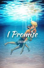 I Promise (Percy&Annabeth AU) by CaptainSaltWaterXD