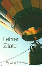 Lehrer Zitate  by __Lighthouse__