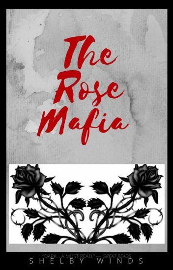 The Rose Mafia