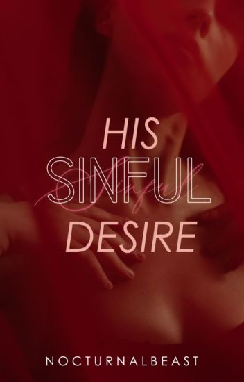 His Sinful Desire