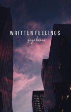 Written feelings (On Going) by faychaaaa