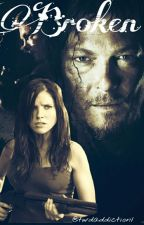 Broken (Daryl Dixon Love Story) by twdaddiction1