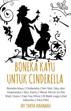 Boneka Kayu Untuk Cinderella Kumpulan Cerpen Tamat Fiksi Mini