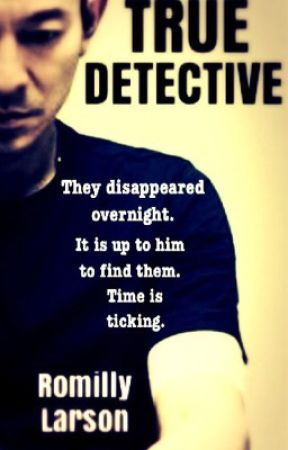 True Detective [18+] by Romilly_Larson