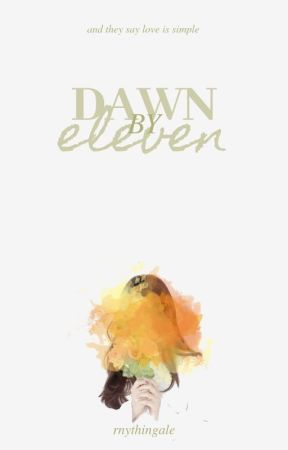 Dawn By Eleven by rnythingale