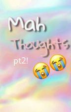 Mah Thoughts by Dramaticsheep5