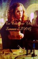 To Ensnare The Senses SSHG by Thesortiarius13