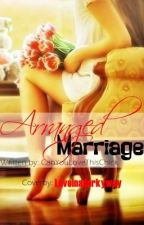 Arranged Marriage by CanYouLoveThisChick
