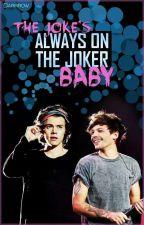 The Joke's Always On The Joker, Baby /larry tłumaczenie pl/ by stylezluuving