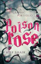 Poison Rose || Closed For Catch-Up by solidarity_