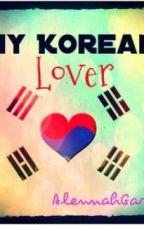 My Korean Lover♥ by bakler