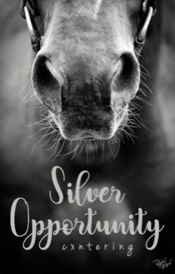Silver Opportunity | #wattys2019