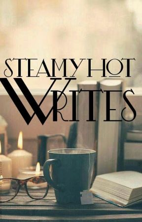 SteamyHot Writes by steamyhot