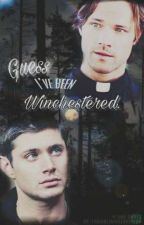 Winchestered. [Supernatural Imagines] by fangirlingalloveryou
