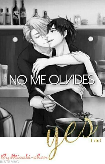 No Me Olvides  ( yuri on ice_)