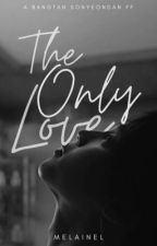 The Only Love  [BTS JIMIN FF] by MelaineL