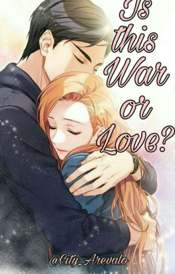 Is This War Or Love? [Complete]