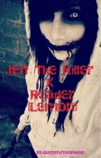 Jeff the killer x Reader one shot lemon by grace_the_weirdo