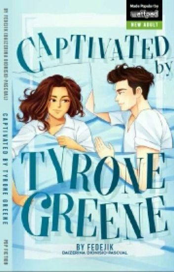 CAPTIVATED BY TYRONE GREENE (TV Movie Adaptation & Published under Pop Fiction)