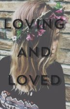 Loving and Loved by TrulyM