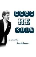 Does He Know? || n.h by skybyniall