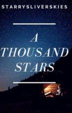 A Thousand Stars by StarrySilverSkies