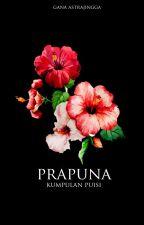 Prapuna by GanaAstrajingga