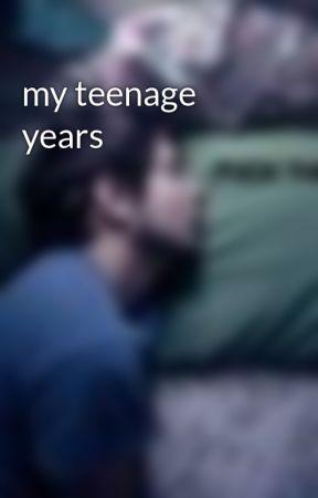 my teenage years by tubbawabba