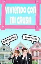 Viviendo con mi Crush ➡️ ChanBaek 🌚 by pxnquexxhttp