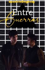 Entre guerras (Malec)  by panic1atmybody