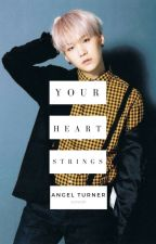 Your Heart Strings - MYG Fanfiction by -An9e1-