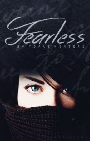 Fearless by topazwinters