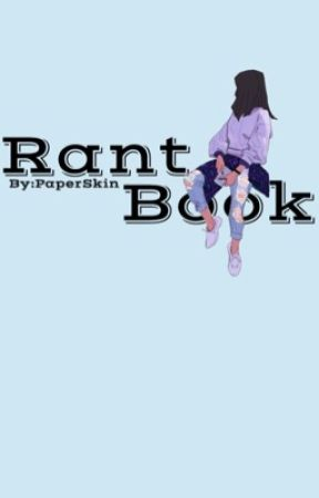 Rant Book by PaperSkin