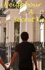 My Neighbour A Secret Keeper by Smileyez