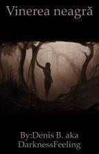 Vinerea Neagră by DarknessFeeling