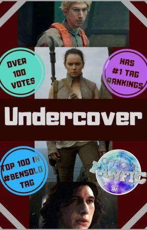 Undercover || Reydar/Reylo by WingardiumLeviAnna