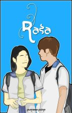 Rasa [COMPLETED] by purnamamputra