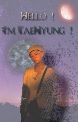 Đọc truyện Xin chào! Anh là TaeHyung!