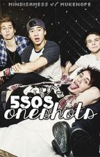 5SOS Oneshots by MindIsAMess