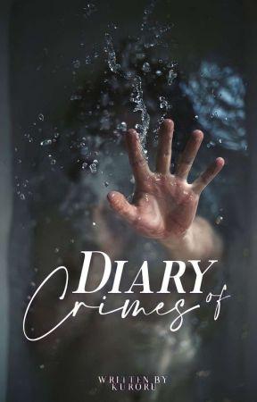 Diary of Crimes (Epistolary) by Kuroru
