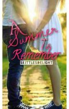 A Summer To Remember by SkittlesDelight