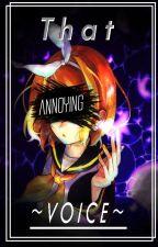 That annoying voice ... 『 RinxLen 』 by KarliaRamosAcosta
