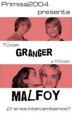 Tú con Granger y yo con Malfoy by Primisa2004