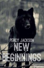 Percy Jackson, New Beginnings by Gaiaraven