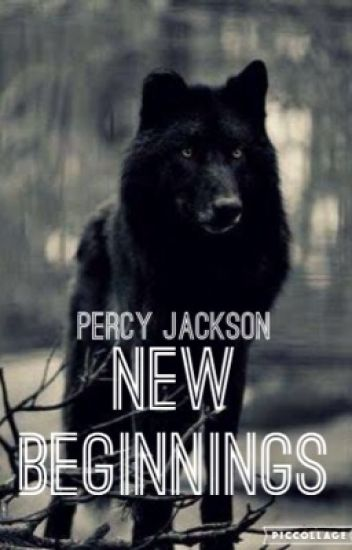 Percy Jackson, New Beginnings